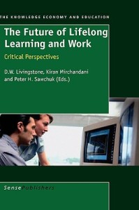 The-Future-of-Lifelong-Learning-and-Work-Livingstone-D-W-9789087904005
